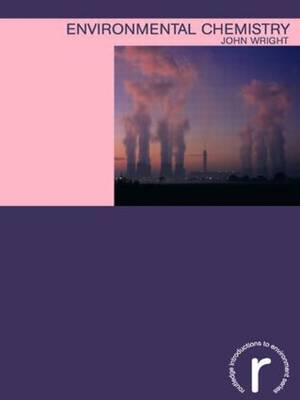 Environmental Chemistry by John Wright image