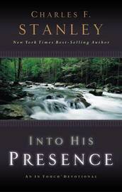 Into His Presence by Charles Stanley