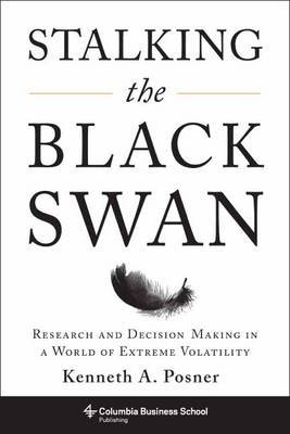 Stalking the Black Swan by Kenneth A. Posner image