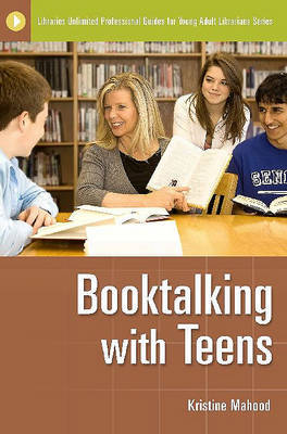 Booktalking with Teens by Kristine Mahood image