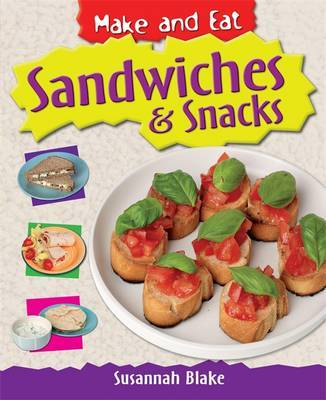 Sandwiches and Snacks by Susannah Blake image