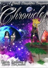 Chronicles, A Devil's Daughters Crossover by Mara Reitsma