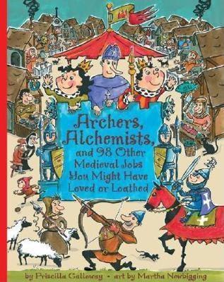 Archers, Alchemists by Priscilla Galloway