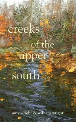 Creeks of the Upper South by Amy Wright image