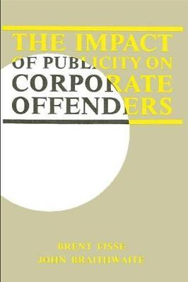 The Impact of Publicity on Corporate Offenders by Brent Fisse image