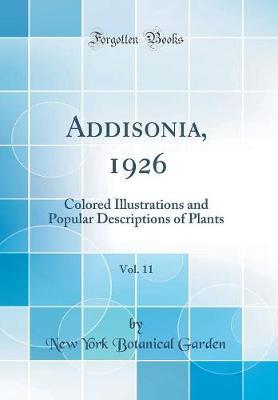 Addisonia, 1926, Vol. 11 by New York Botanical Garden image