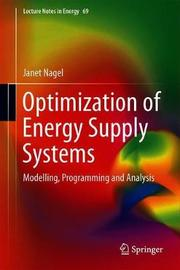 Optimization of Energy Supply Systems by Janet Nagel