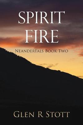 Spirit Fire by Glen Stott