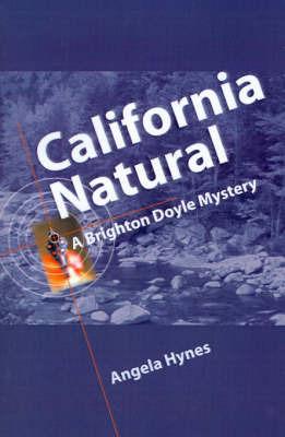 California Natural by Angela Hynes