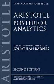 Posterior Analytics by Jonathan Barnes