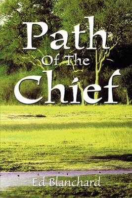 Path of the Chief by Ed Blanchard image