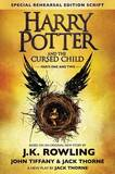 Harry Potter and the Cursed Child - Parts One & Two (Special Rehearsal Edition Script) by J.K. Rowling