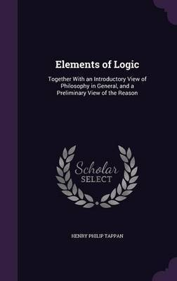 Elements of Logic by Henry Philip Tappan image