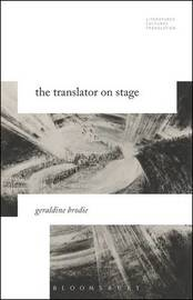 The Translator on Stage by Geraldine Brodie