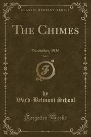 The Chimes, Vol. 1 by Ward-Belmont School