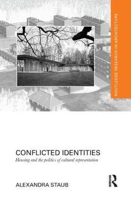 Conflicted Identities by Alexandra Staub