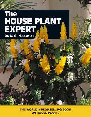 House Plant Expert, The The world s best-selling book on house pl by D.G. Hessayon image