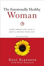 The Emotionally Healthy Woman by Geri Scazzero