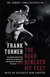 The Road Beneath My Feet by Frank Turner