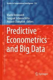Predictive Econometrics and Big Data