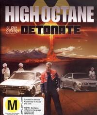 High Octane Detonate on DVD