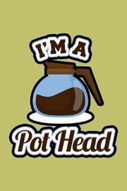 I'M A Pothead by Books by 3am Shopper image