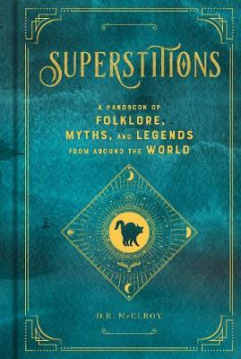 Superstitions by D.R. McElroy