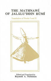 The Mathnawi of Jalalu'ddin Rumi, Vol 2, English Translation by Jelaluddin Rumi