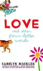Love and Other Four Letter Words by Carolyn Mackler image