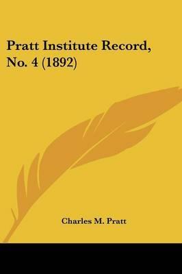 Pratt Institute Record, No. 4 (1892) by Charles M Pratt image