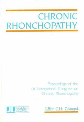 Chronic Rhonchopathy by C.H. Chouard
