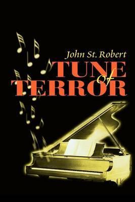 Tune of Terror by John St.Robert image