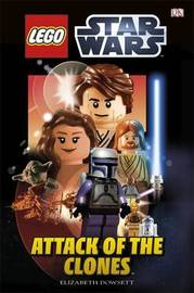 LEGO (R) Star Wars Attack of the Clones by Elizabeth Dowsett