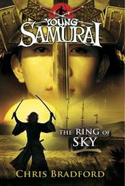 The Ring of Sky (Young Samurai #8) by Chris Bradford