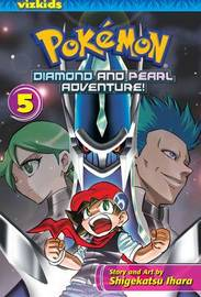Pokemon Diamond & Pearl Adventure: 5 by Shigekatsu Ihara