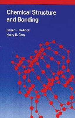 Chemical Structure and Bonding by Roger L. DeKock image