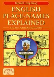 English Place-Names Explained by Charles Whynne-Hammond image
