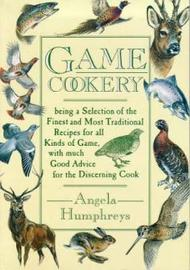 Game Cookery by Angela Humphreys image