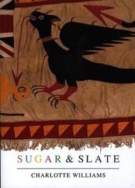 Sugar and Slate by Charlotte Williams image