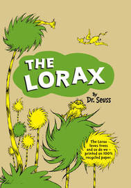 The Lorax (Eco edition) by Dr Seuss