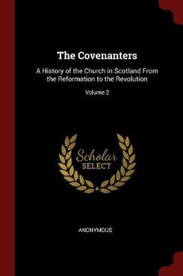 The Covenanters by * Anonymous