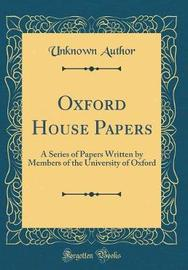 Oxford House Papers by Unknown Author image