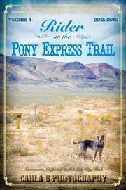 Rider on the Pony Express Trail by Carla E Photography image