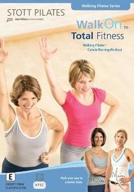 Stott Pilates: Walk On to Total Fitness on DVD