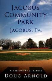 Jacobus Community Park - Jacobus, Pa. by Doug Arnold image