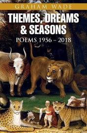 Themes, Dreams and Seasons by Graham Wade