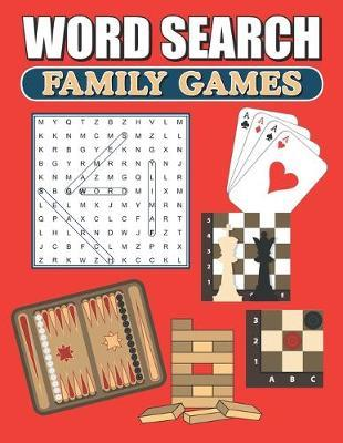 Word Search Family Games by Greater Heights Publishing