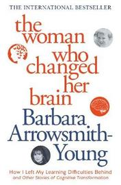 Woman Who Changed Her Brain (New Edition) by Barbara Arrowsmith Young image