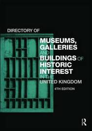 Directory of Museums, Galleries and Buildings of Historic Interest in the United Kingdom by Europa Publications image