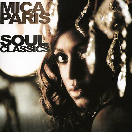 Soul Classics by Mica Paris